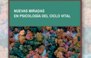 Presentación del libro Nuevas Miradas en Psicología del Ciclo Vital