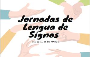 Jornadas de Lengua de Signos