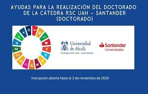 1ª CONVOCATORIA DE AYUDAS PARA LA REALIZACIÓN DEL DOCTORADO DE LA CÁTEDRA DE RSC UAH - SANTANDER