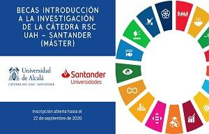 BECAS INTRODUCCIÓN A LA INVESTIGACIÓN DE LA CÁTEDRA RSC UAH - SANTANDER (Máster)