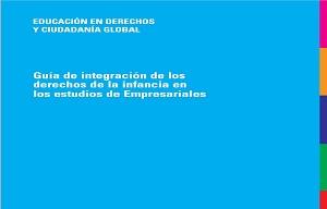 Guía de integración de los derechos de la infancia de los estudios de Empresariales