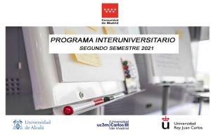 Programa Interuniversitario impulsado por la Comunidad de Madrid, oferta de cursos para el 2º semestre de 2021