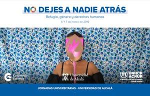 Jornadas 6 y 7 de marzo - ¡No dejes a nadie atrás: Comprometidos con los ODS y el Refugio en la Universidad!