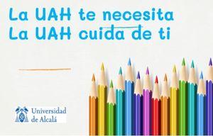 El Gabinete Psicopedagógico de la Universidad de Alcalá colabora con la iniciativa: La UAH te necesita, la UAH cuida de ti