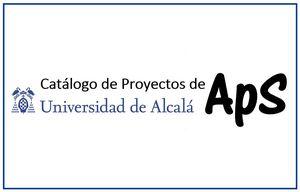 Catálogo de Proyectos de Aprendizaje-Servicio (ApS) en la UAH