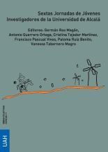 Sextas Jornadas de Jóvenes Investigadores de la Universidad de Alcalá (Ciencias e Ingenierías)