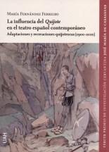 La influencia del Quijote en el teatro español contemporáneo