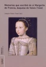 Memorias que escribió de sí Margarita de Francia, duquesa de Valois (1646)