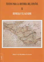 Textos para la historia del español XI. Honduras y El Salvador