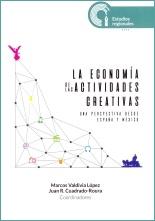 La economía de las actividades creativas. Una perspectiva desde España y México