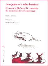 Don Quijote en la radio dramática. El caso de la BBC en el IV centenario del nacimiento de Cervantes (1947)
