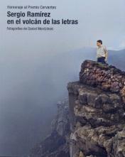 Sergio Ramírez en el volcán de las letras. Homenaje al premio Cervantes 2017