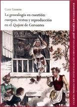 La genealogía en cuestión: cuerpos, textos y reproducción en el Quijote de Cervantes