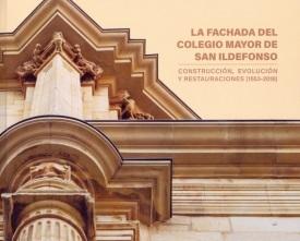 La fachada del Colegio Mayor de San Ildefonso