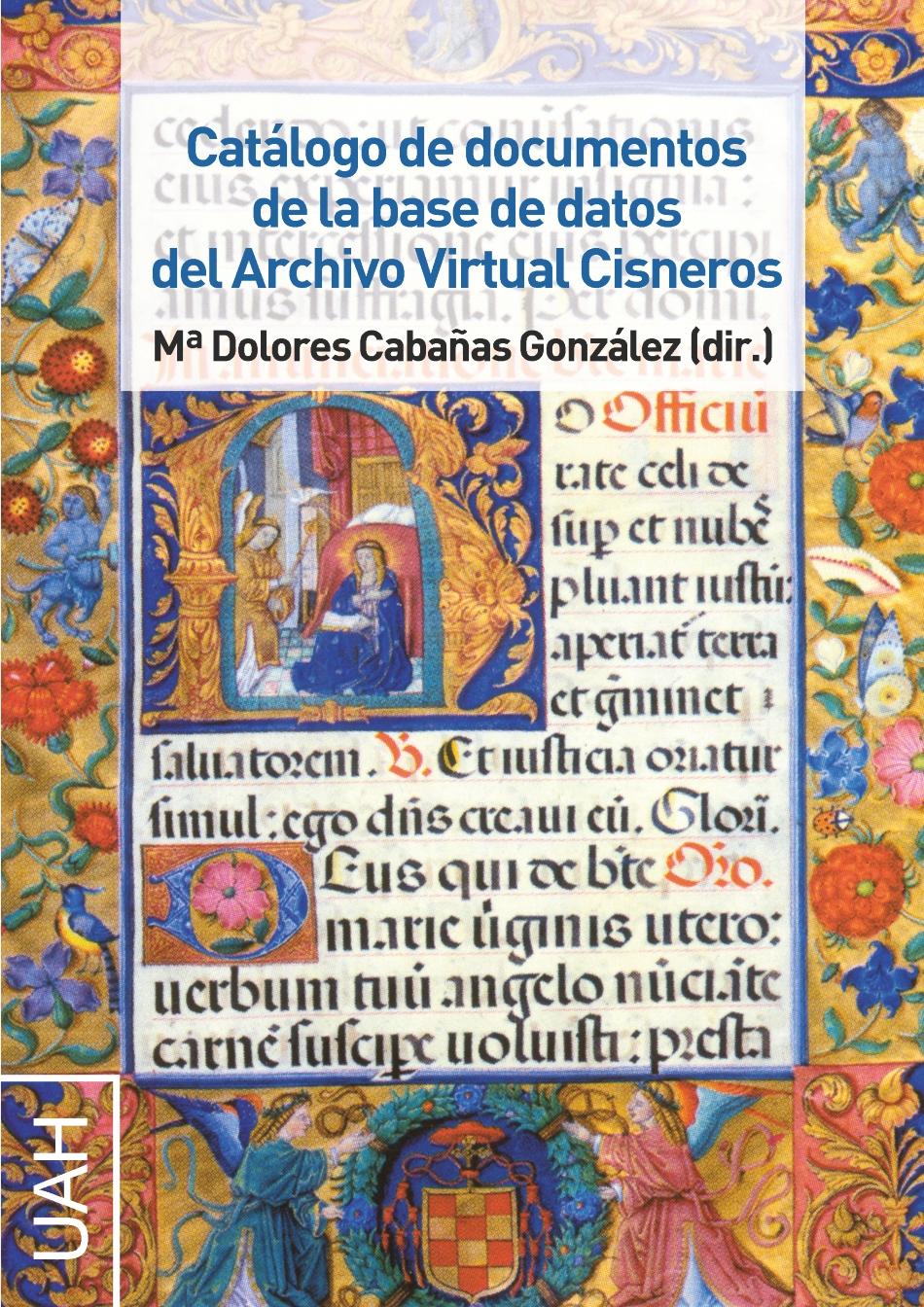 Catálogo de documentos de la base de datos del Archivo Virtual Cisneros -LIBRO ELECTRÓNICO-