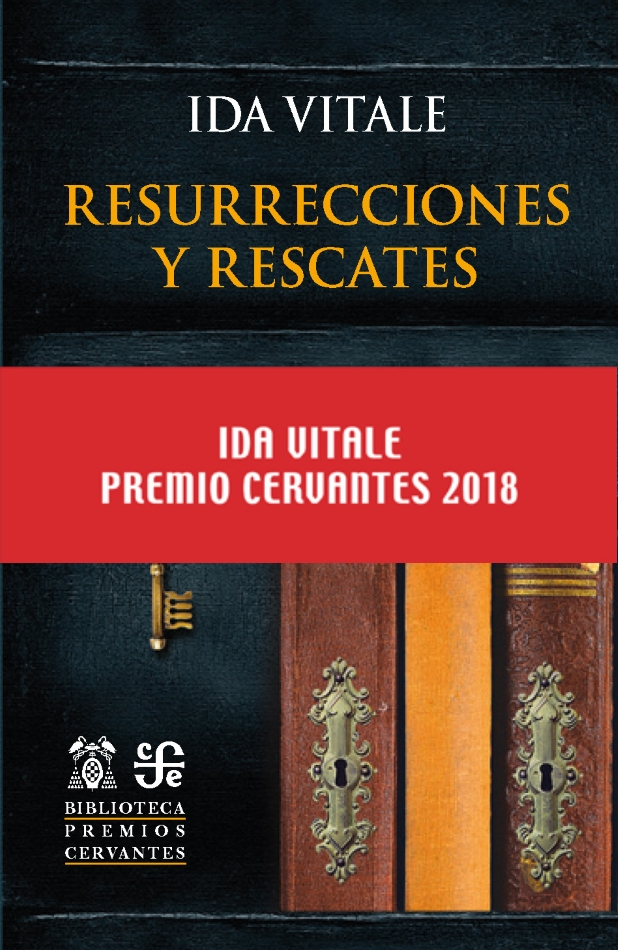 2018/Ida Vitale Resurrecciones y rescates
