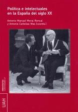 Política e intelectuales en la España del siglo XX