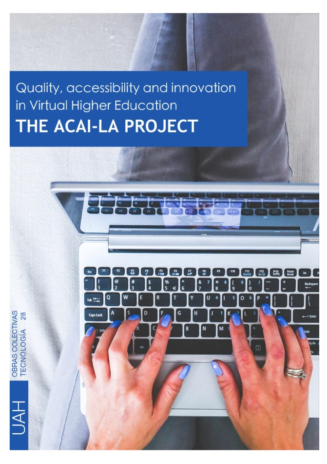 Quality, accessibility, and innovation in Virtual Higher Education.