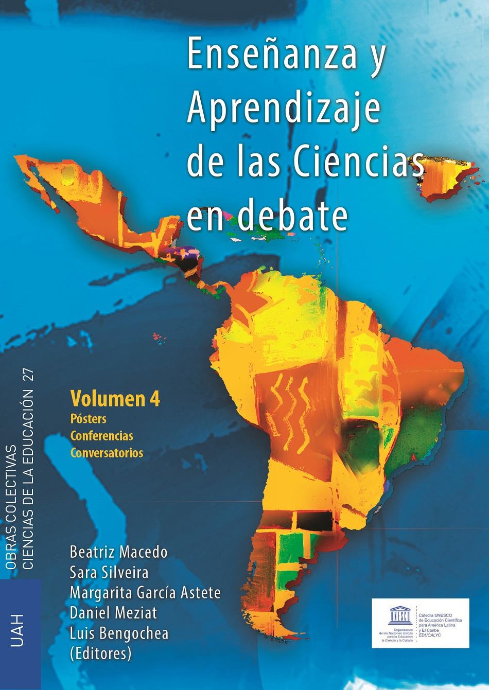 Enseñanza y Aprendizaje de las Ciencias en Debate 4. Pósters, Conferencias y Conversatorios