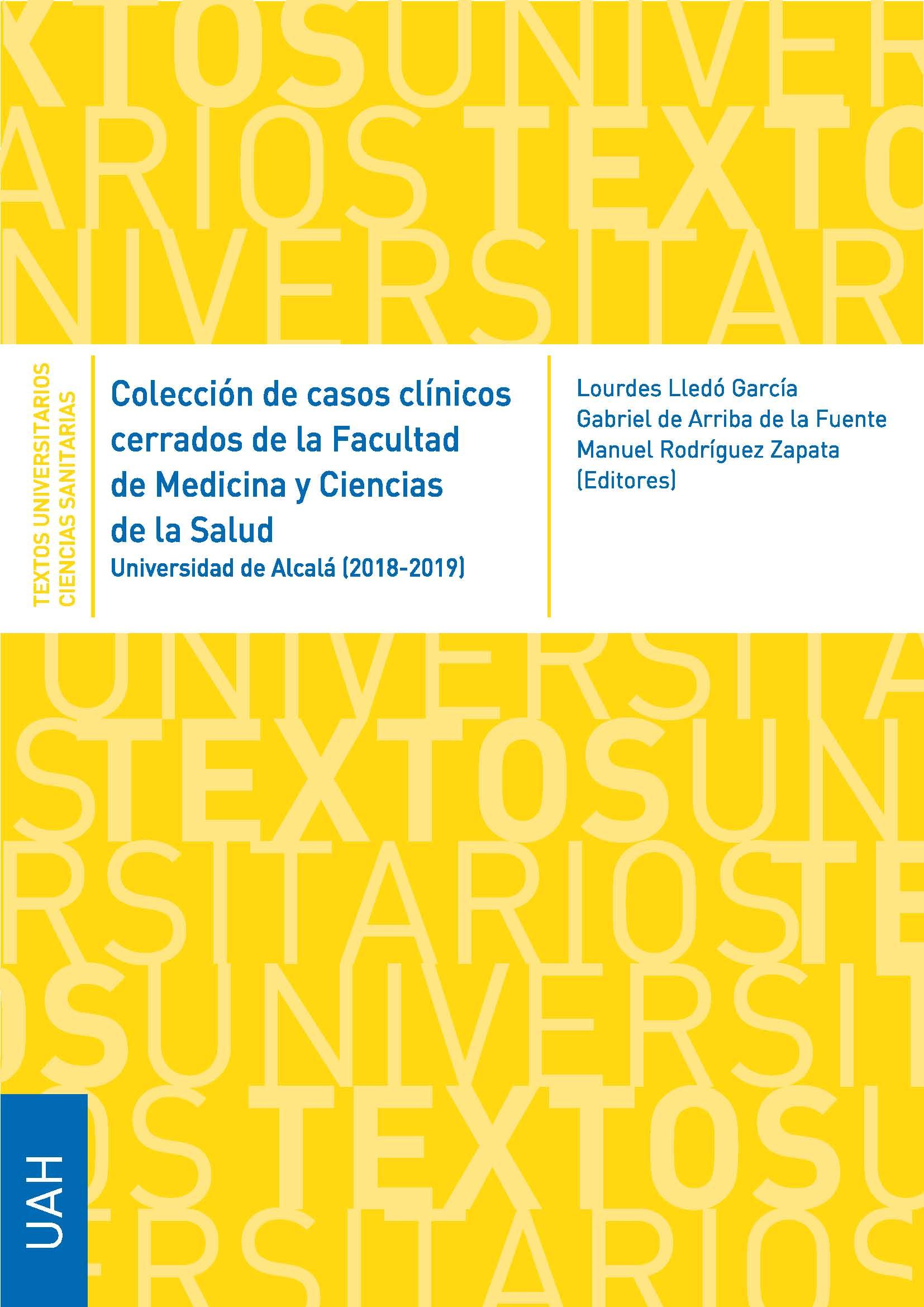 Colección de casos clínicos cerrados de la Facultad de Medicina y Ciencias de la Salud