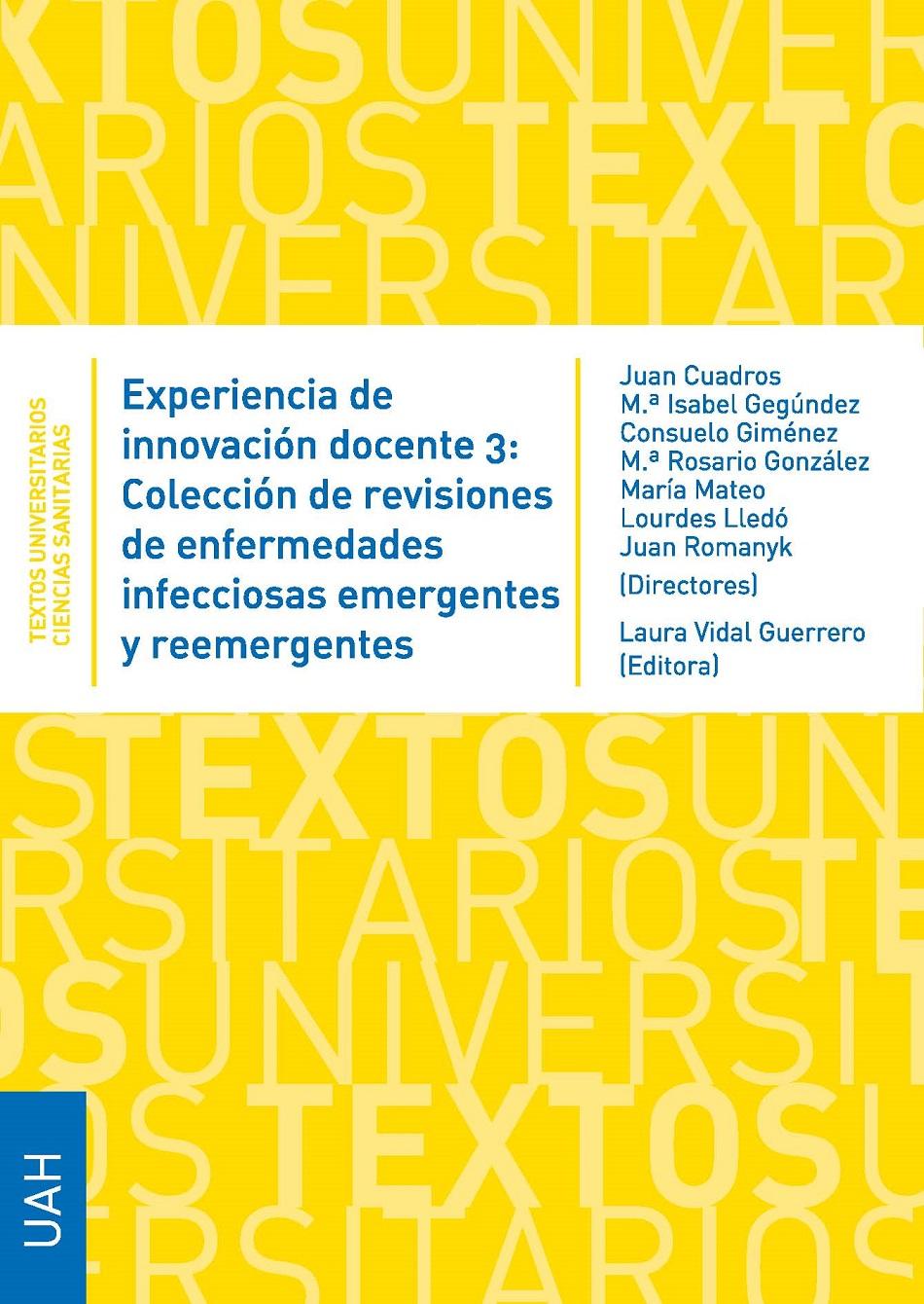 Experiencia de innovación docente 3: Colección de revisiones de enfermedades infecciosas emergentes y reemergentes