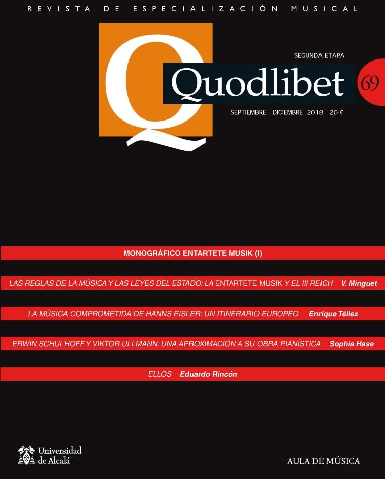 QUODLIBET 69 Septiembre-Diciembre 2018.Revista de Especialización Musical