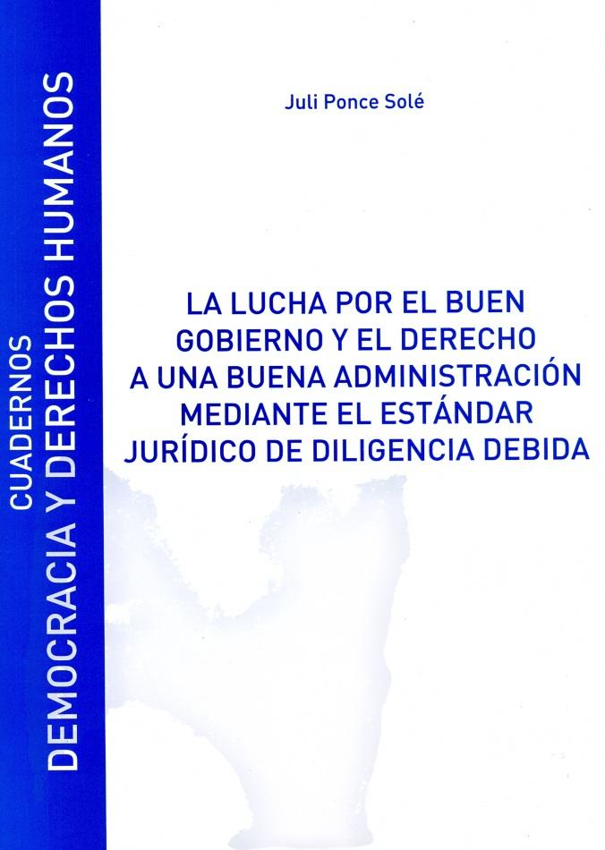 La lucha por el buen gobierno y el derecho a una buena administración mediante el estándar jurídico de diligencia debida